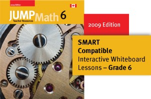 Grade 6 (2009 Edition) - JUMP Math Digital Lesson Slides (SMART only)